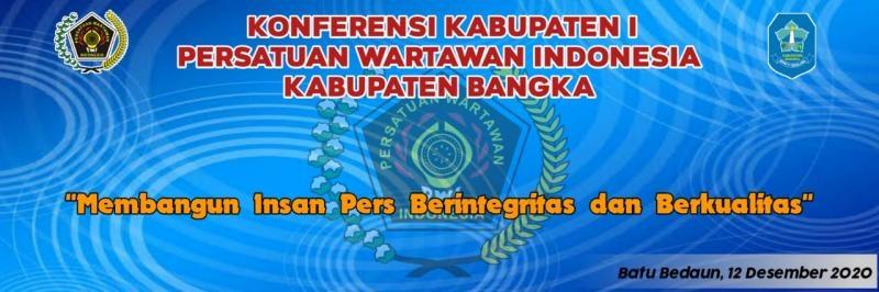Siapapun Terpilih Menjadi  Ketua  Harus Membesarkan  PWI Kabupaten Bangka