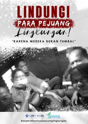"""""""6 Pejuang Lingkungan"""" Warga Kenanga Siap Diadili 3 Desember"""