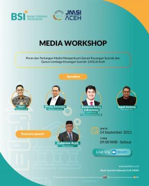 JMSI Aceh dan BSI Selenggarakan Media Workshop Literasi Keuangan