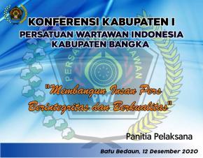 Konfrenkab  Ke - 1 Untuk Memilih Ketua dan Pengurus PWI Kabupaten Bangka Periode 2020 - 2023